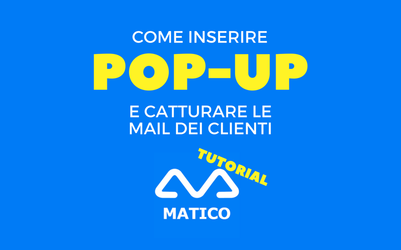 image from Come inserire pop-up e catturare le mail dei clienti