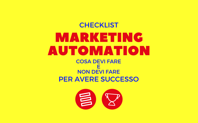 image from Marketing Automation Checklist: cosa devi e non devi fare per avere successo