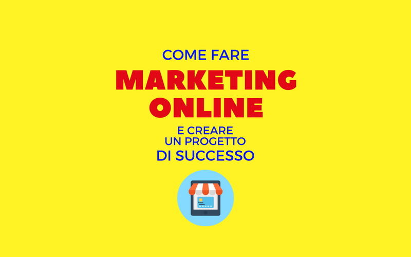 image from Marketing Online: 7 strategie per creare un progetto di successo